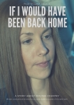 If I Would Have Been Back Home Poster